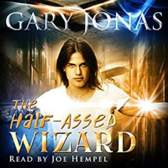 Book Review: The Half-Assed Wizard by Gary Jonas