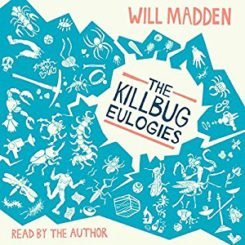 Book Review: The Killbug Eulogies by Will Madden