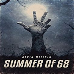 Book Review: Summer of 68 by Kevin Millikin