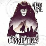 Book Review, Promo and Giveaway: Corruption by Adam Vine