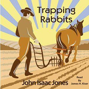 Book Review: Trapping Rabbits by John Isaac Jones