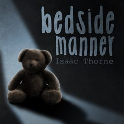 Book Review: Bedside Manner by Isaac Thorne