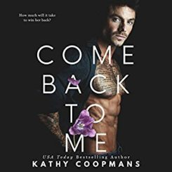 Promo and Giveaway: Come back to me by Kathy Coopmans
