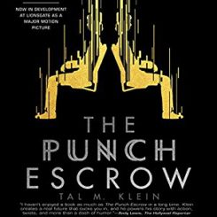 Book Review, Promo and Giveaway: The Punch Escrow by Tal M. Klein