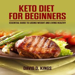 Book Review: Keto Diet for Beginners by David D. Kings