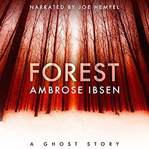Book Review: Forest (The Afterlife Investigations #2) by Ambrose Ibsen