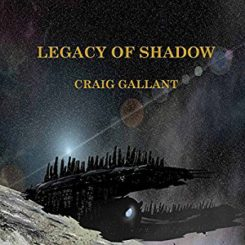 Book Review: The Legacy of Shadow by Craig Gallant