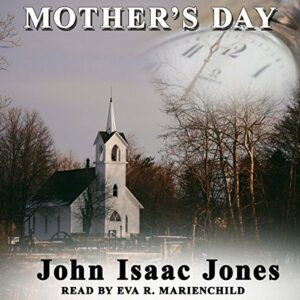 Book Review: Mother's Day by John Isaac Jones