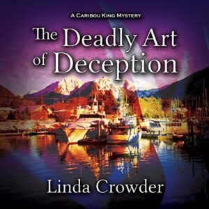 Book Review: The Deadly Art of Deception by Linda Crowder