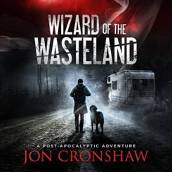 Book Review: Wizard of the Wasteland by Jon Cronshaw