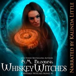 Promo and Giveaway: Whiskey Witches by S.M. Blooding
