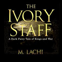 Promo and Giveaway: The Ivory Staff by M. Lachi