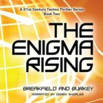 Book Review: The Enigma Rising by Charles V. Breakfield, Roxanne E. Burkey