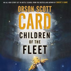 Book Review: Children of the Fleet by Orson Scott Card