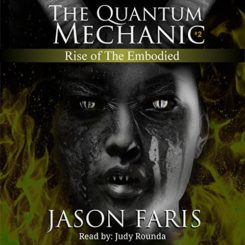 Book Review: Rise of the Embodied (Quantum Mechanic #2) by Jason Faris