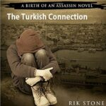 Book Review: The Turkish Connection by Rik Stone