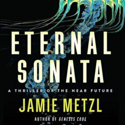Book Review: Eternal Sonata by Jamie Metzl