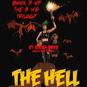 Book Review: The Hell (The 3 H's #3) by Brian Barr