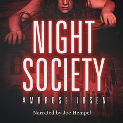Book Review: Night Society by Ambrose Ibsen
