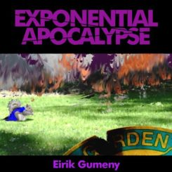 Book Review: Exponential Apocalypse by Eirik Gumeny