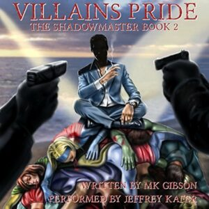 Book Review: Villains Pride (The Shadow Master #2) by M.K. Gibson