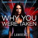 Book Review: Why You Were Taken by J.T. Lawrence
