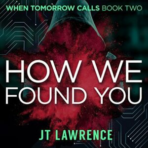 Book Review: How We Found You by J.T. Lawrence