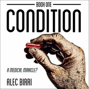 Book Review and Giveway: A Medical Miracle? (Condition #1) by Alec Birri