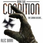 Book Review and Giveaway: The Curing Begins... (Condition #2) by Alec Birri