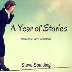 Book Review: A Year of Stories: Cobalt Blue by Steve Spalding