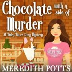 Promo: Chocolate With a Side of Murder by Meredith Potts