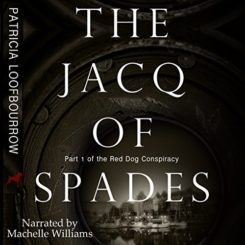 Promo and Giveaway: The Jacq of Spades by Patricia Loofbourrow