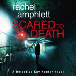 Book Review and Giveaway: Scared to Death by Rachel Amphlett