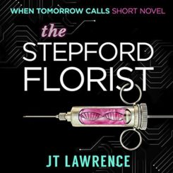Book Review: The Stepford Florist by J.T. Lawrence
