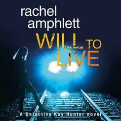 Book Review and Giveaway: Will to Live by Rachel Amphlett