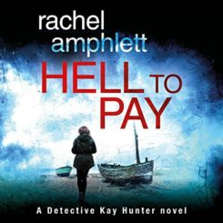 Book Review and Giveaway: Hell to Pay by Rachel Amphlett
