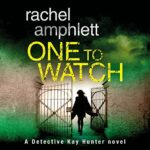 Book Review and Giveaway: One to Watch by Rachel Amphlett