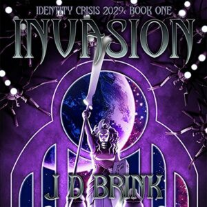 Book Review: Invasion by J.D. Brink