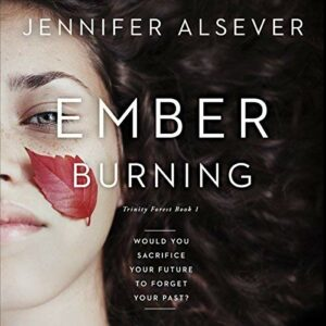 Book Review: Ember Burning (Trinity Forest #1) by Jennifer Alsever