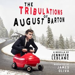 Promo: The Tribulations of August Barton