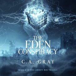 Promo and Giveaway: The Eden Conspiracy by C.A. Gray
