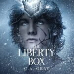 Promo and Giveaway: The Liberty Box by C.A. Gray