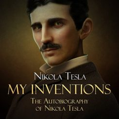 Book Review: My Inventions by Nikola Tesla