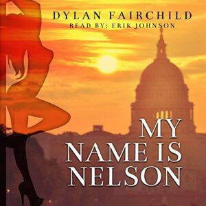 Book Review and Giveaway: My Name is Nelson by Dylan Fairchild