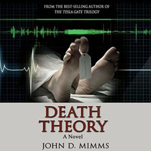 Book Review: Death Theory by John D. Mimms