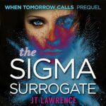 Book Review: The Sigma Surrogate by J.T. Lawrence
