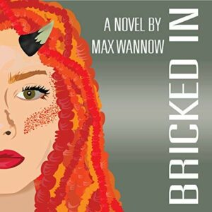 Book Review: Bricked In by Max Wannow