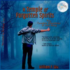Promo: A Temple of Forgotten Spirits by William F. Wu