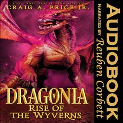 Book Review: Dragonia: Rise of the Wyverns by Craig A. Price Jr.
