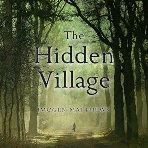 Book Review: The Hidden Village by Imogen Matthews